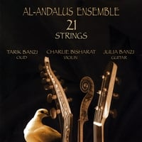 Al Andalus Ensemble, Tarik & Julia Banzi | 21 Strings