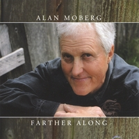Alan Moberg | Farther Along