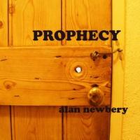 Alan Newbery | Prophecy