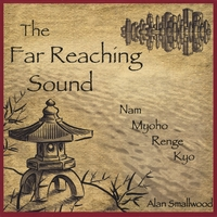 Alan Smallwood | The Far Reaching Sound