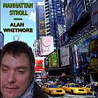 Alan Whitmore | Manhattan Stroll