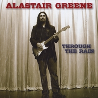Alastair Greene | Through the Rain