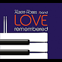 Albert-Hobbs Big Band | Love Remembered