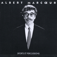 Albert Marcoeur | Sports et Percussions