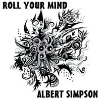 Albert Simpson | Roll Your Mind