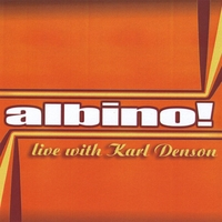 ALBINO! | Live With Karl Denson