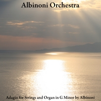 Albinoni Orchestra | Adagio for Strings and Organ in G Minor by Albinoni