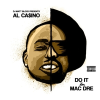 Al CASINO | Do It for Mac Dre