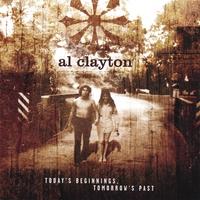Al Clayton | Today's Beginnings, Tomorrow's Past
