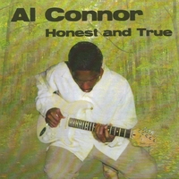 Al Connor | Honest and True