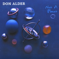 Don Alder | Not A Planet