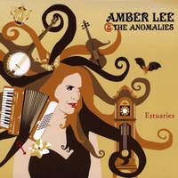 Amber Lee and the Anomalies | Estuaries