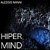 Alessio Nanni: Hiper Mind