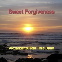 Alexander's Real Time Band | Sweet Forgiveness