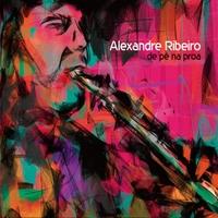 Alexandre Ribeiro | De Pé Na Proa