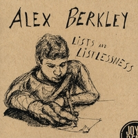 Alex Berkley | Lists and Listlessness
