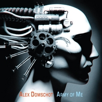 Alex Domschot | Army of Me