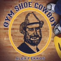 Alex Fekkos | Gym Shoe Cowboy