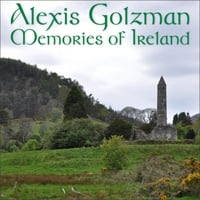 Alexis Golzman | Memories of Ireland