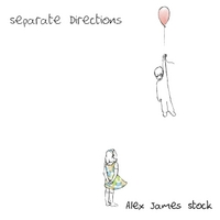 Alex James Stock | Separate Directions