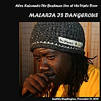 Alex Kajumulo | The Bushman Live at the Triple Door: Malaria is Dangerous