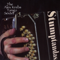 The Alex Krebs Tango Sextet | Stumptandas