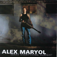 Alex Maryol | Make Everything Alright