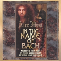 Alex Masi | In the Name of Bach