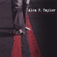 Alex P. Taylor | Stop Signs and Red Lights
