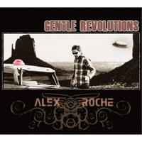 Alex Roche | Gentle Revolutions (Evolution)