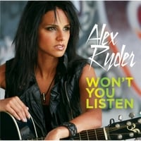 Alex Ryder | Won't You Listen