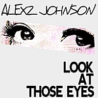 Alexz Johnson | Look At Those Eyes (The Demolition Crew Remix)