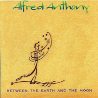 Alfred Anthony | Between the Earth and the Moon