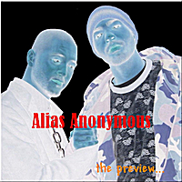 Alias Anonymous | The Preview...