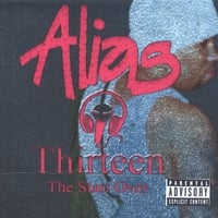Alias | Thirteen (the Start Over)