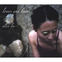 Alice Lee | Lovers and Losers