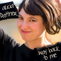 Alicia Dattner | Way Back to Me