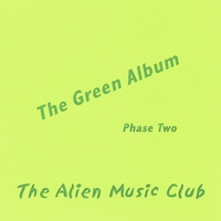 Alien Music Club | The Green Album (Phase 2)