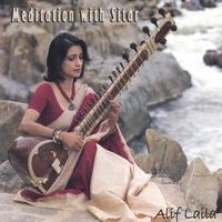 Alif Laila | Meditation with Sitar
