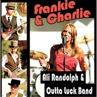 Ali Randolph & Outta Luck Band | Frankie & Charlie (Put a Stop to It)