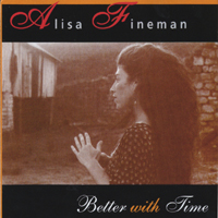 Alisa Fineman | Better With Time