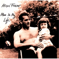 Alison Fraser | Men in My Life
