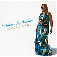 Alison Joy Williams | Love All of Me