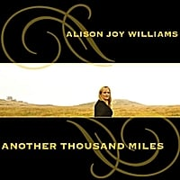 Alison Joy Williams | Another Thousand Miles