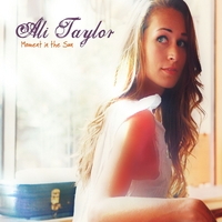 Ali Taylor | Moment in the Sun
