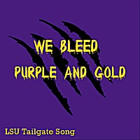 All American Tailgaters | We Bleed Purple and Gold (LSU Tailgate Song)