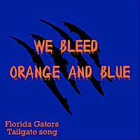 All American Tailgaters | We Bleed Orange and Blue (Florida Gators Tailgate Song)