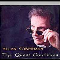 Allan  Soberman | The Quest Continues