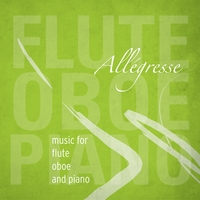 Allégresse | Allégresse: music for flute, oboe, and piano