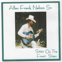 Allen Nelson | Sittin' On the Front Steps